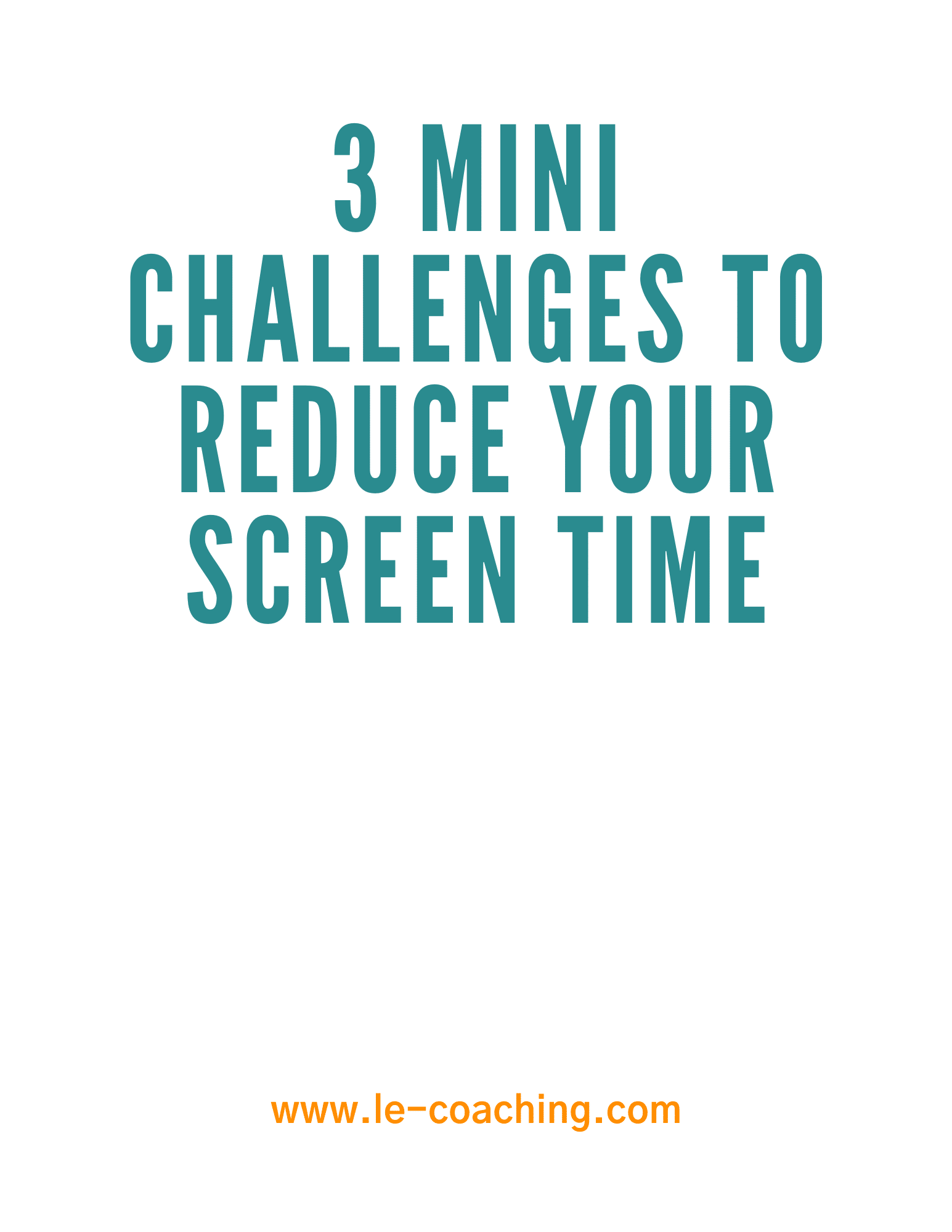 3 mini challenges to reduce your screen time